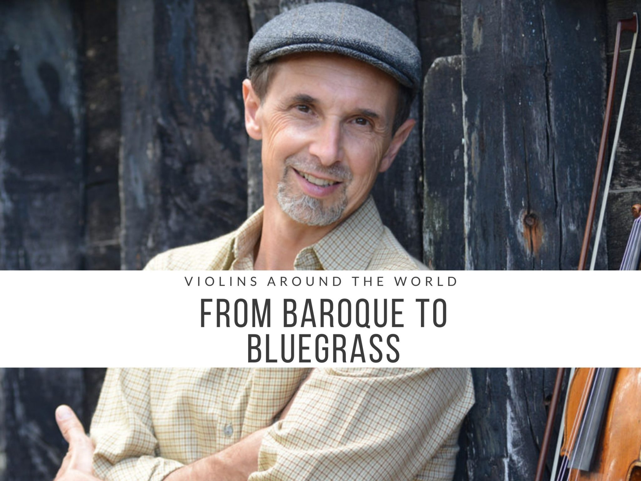 Violins Around The World: From Baroque to Bluegrass